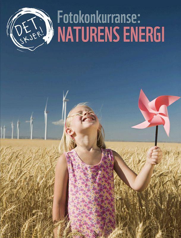 Naturens energi - WWFs fotokonkurranse 2014 #DetSkjer! (Nature's energy, WWF-Norway's photo competition 2014.) Seize Your Power