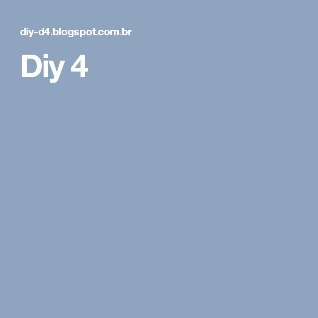 Diy 4