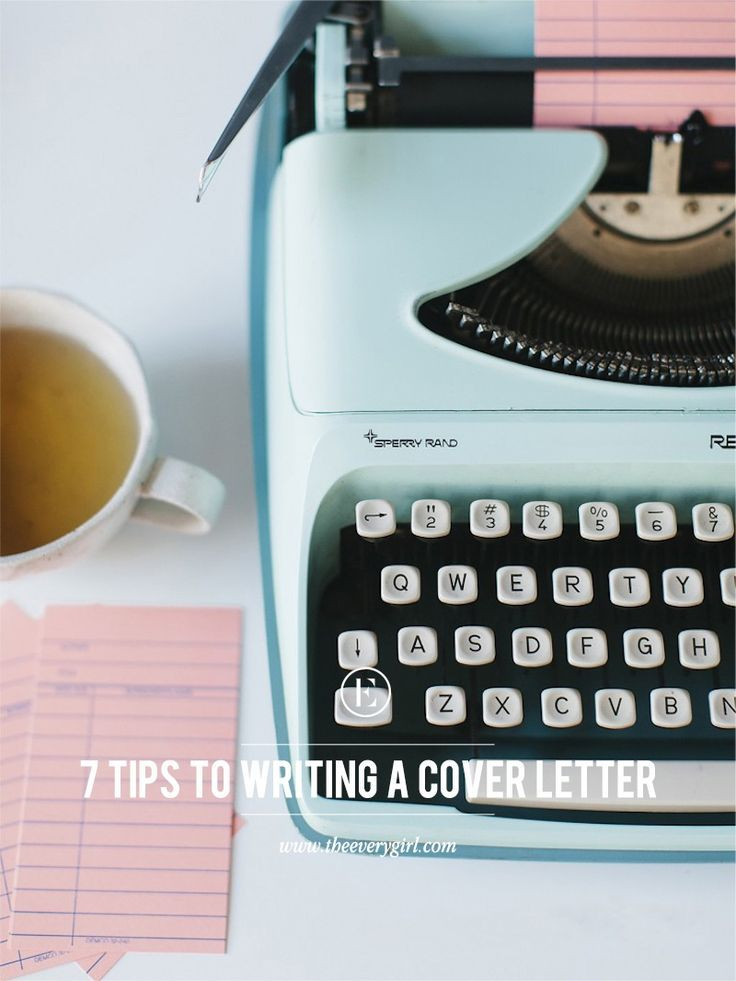 7 Tips to Write the Perfect Cover Letter