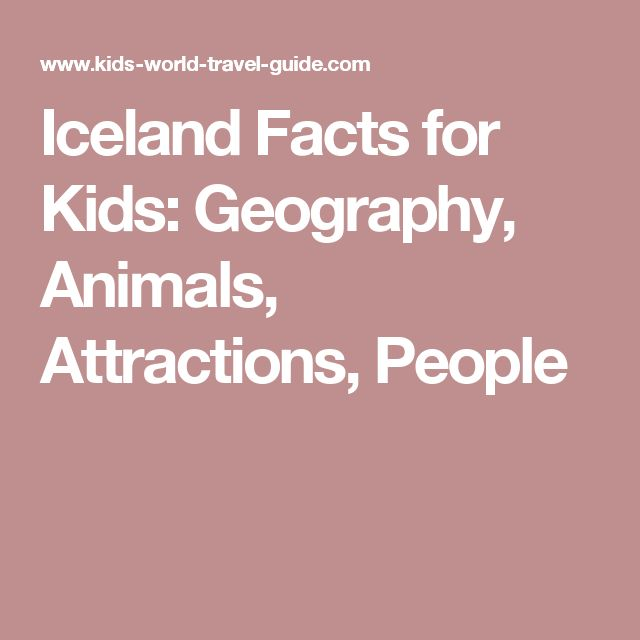 Iceland Facts for Kids: Geography, Animals, Attractions, People
