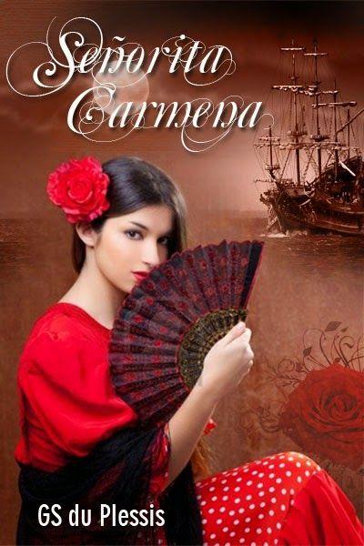 Author: G.S. Du Plessis: Señorita Carmena