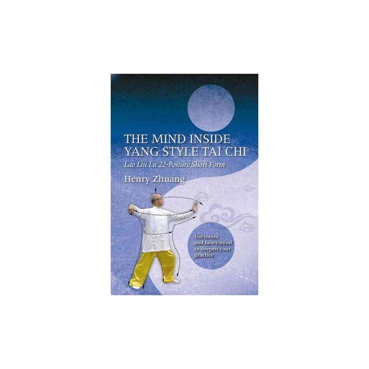 Mind Inside Yang Style Tai Chi : Lao Liu Lu 22-Posture Short Form ...