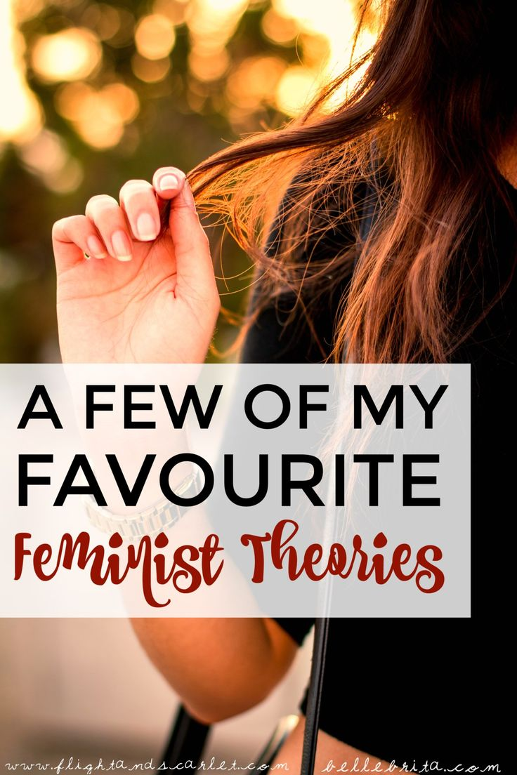 best ideas about feminist theory bell hooks a few of my favorite feminist theories
