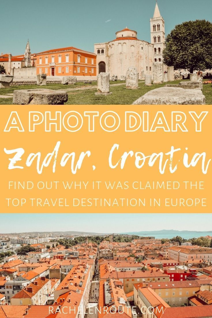 Zadar Was Definitely A More Laid Back Destination In Croatia Compared To The Other Locations I Visited P Europe Travel Tips Europe Travel Europe Travel Guide