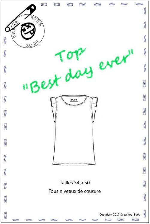 19443f1727c TOP BEST DAY EVER Dress Your Body