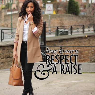 Earn Respect and a Raise