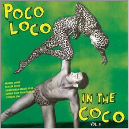 Poco Loco in the Coco, Vol. 4 [LP] - Vinyl