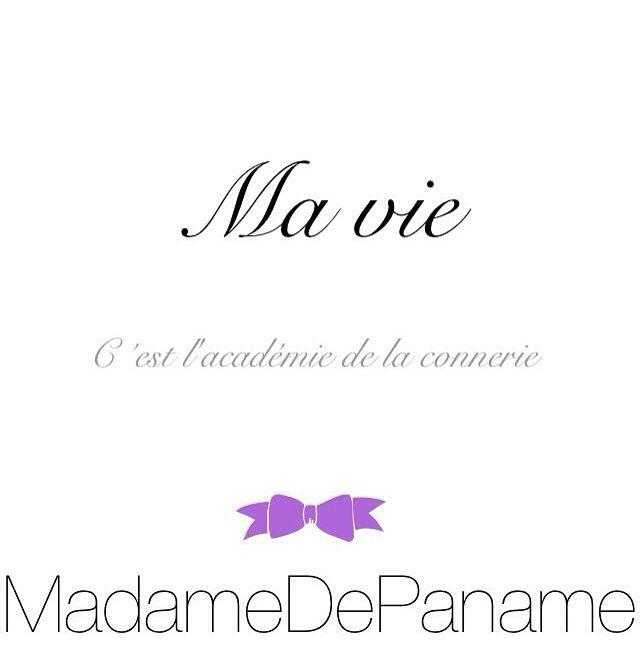 Académie de la Connerie - Madame de Paname