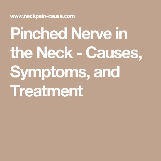 Pinched Nerve in the Neck - Causes, Symptoms, and Treatment