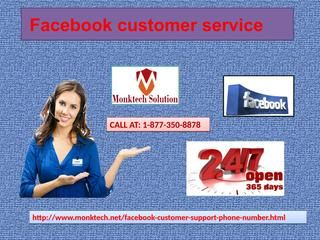 What Are The Steps To Make FB ID Secure? Dial Facebook Customer Service 1-877-350-8878 If you don't know the procedure to make your Facebook identity secure and facing lots of issues regarding this, then my friend you need to dial our Facebook Customer Service number 1-877-350-8878 to get rid of these issues once and for all. Here, you will be guided by our tech experts. Visit-http://www.monktech.net/facebook-customer-support-phone-number.html