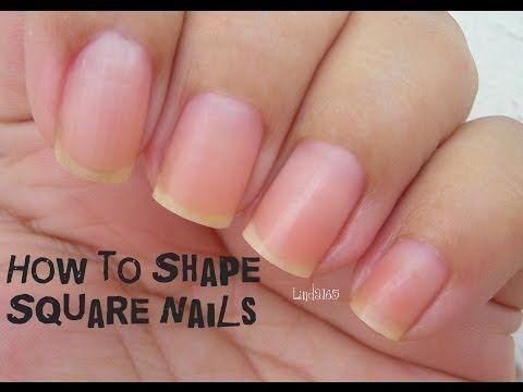FAQ - How to Shape Square Nails - Como darle forma cuadrada a las uñas - YouTube