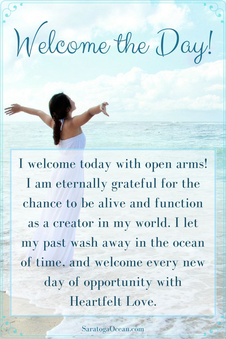 Here is a great affirmation to start out your day with. Set yourself up for a great day by releasing the past and establishing a positive mindset of gratitude. Every day is an opportunity to start fresh. Begin from a place of Love and positive energy.