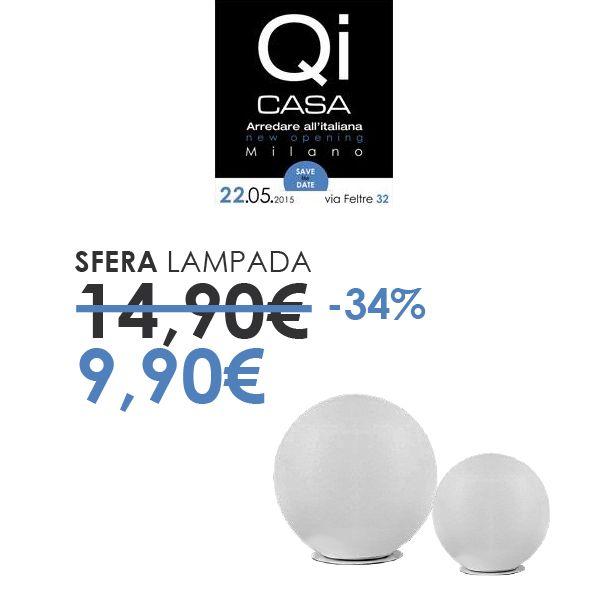 Qi casa Apre a Milano e vi offre Lampada sfera a 9.90 euro