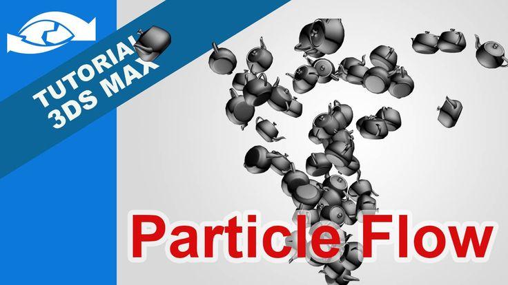 Tutorial - Sistema de partículas Particle Flow 3ds Max