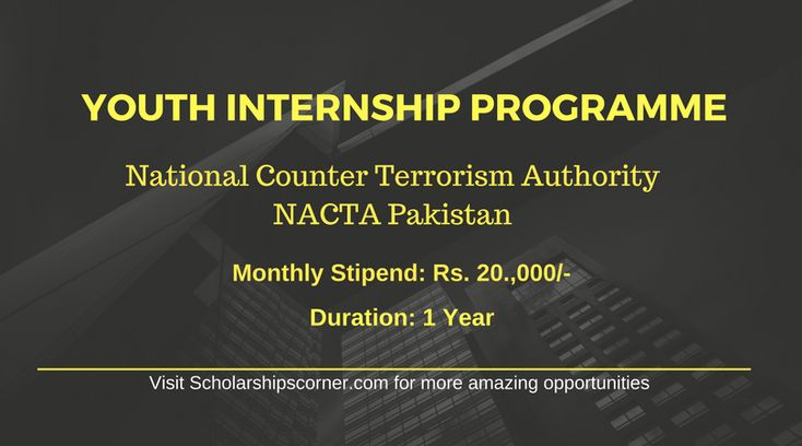Apply to join NACTA in the journey of curbing on the basis of Terrorism and Extremism  #Youth #Internship #youthinternship #Study #education #abroad #Pakistan #USA #India  #uk