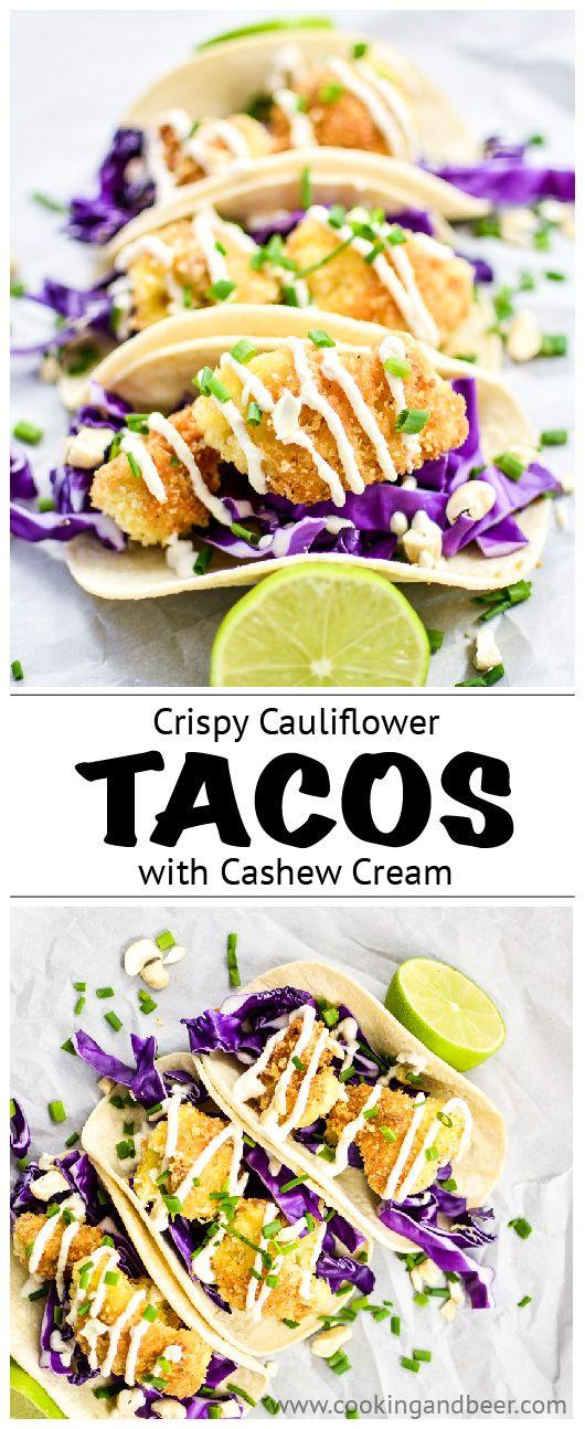 Crispy Cauliflower Tacos with Cashew Cream | www.cookingandbeer.com