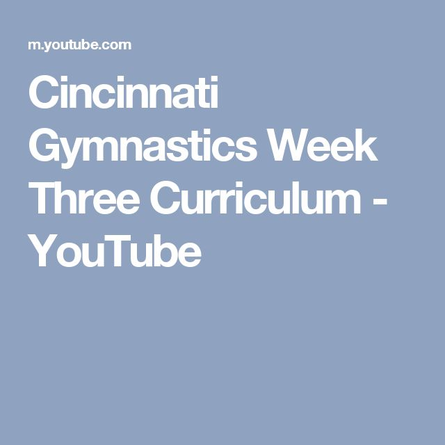 Cincinnati Gymnastics Week Three Curriculum - YouTube