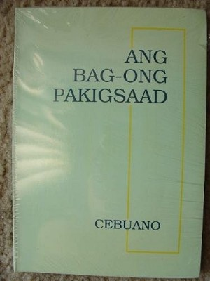 ANG BAG-ONG PAKIGSAAD / Philippines / Cebuano New Testament / Island of Cebu
