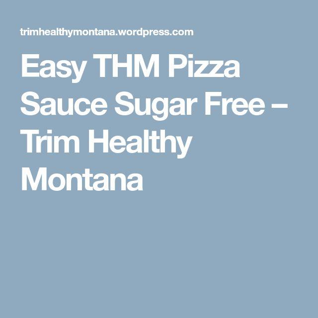 Easy THM Pizza Sauce Sugar Free – Trim Healthy Montana