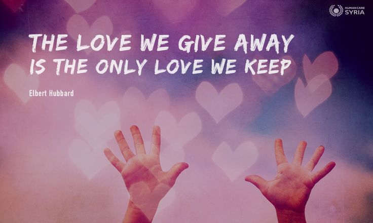 """The love we give away is the only love we keep"" #quote #love #charity"