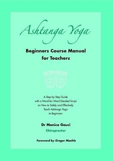 Ashtanga Yoga: Beginners Course Manual for Teachers