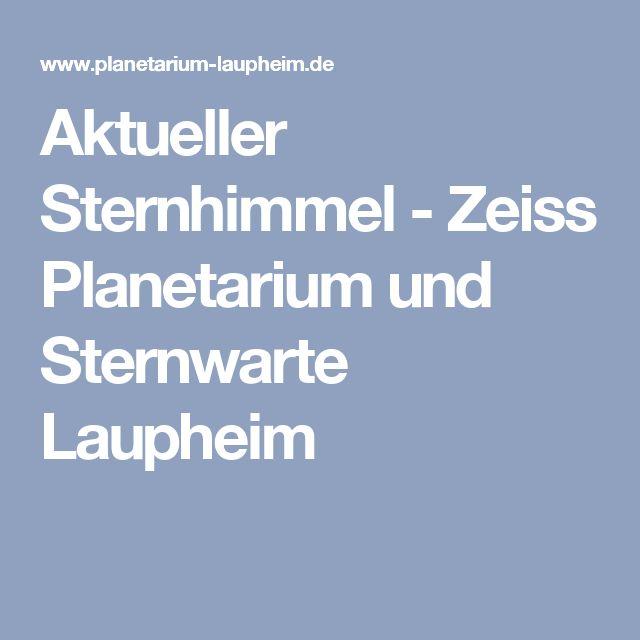 Aktueller Sternhimmel- Zeiss Planetarium und Sternwarte Laupheim