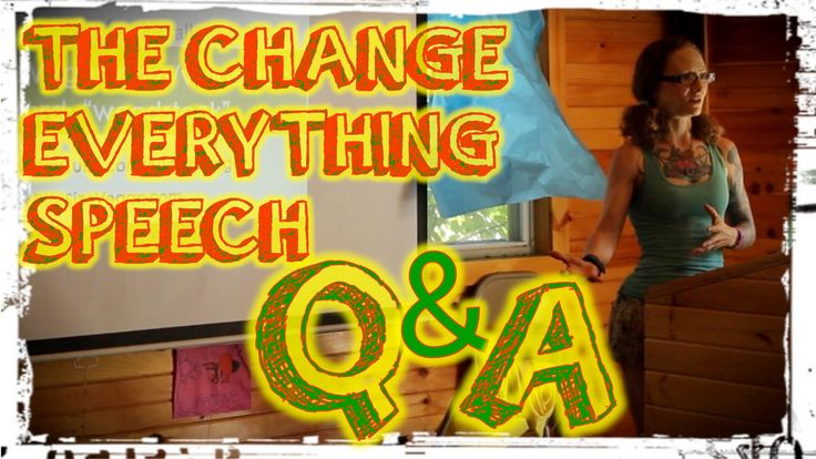 The Change Everything Speech: Q&A Session. Emily answering some veganism related doubts in a brilliant way.