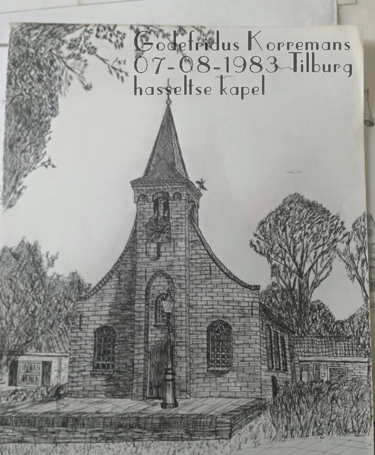 Hasseltse Kapel. Getekend door Godefridus Korremans. Upload FB Ilona van Poppel.
