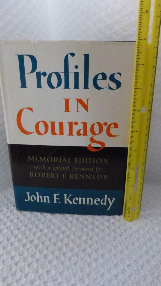 PROFILES IN COURAGE John F Kennedy MEMORIAL EDITION Robert F Kennedy  HC/IL/DJ