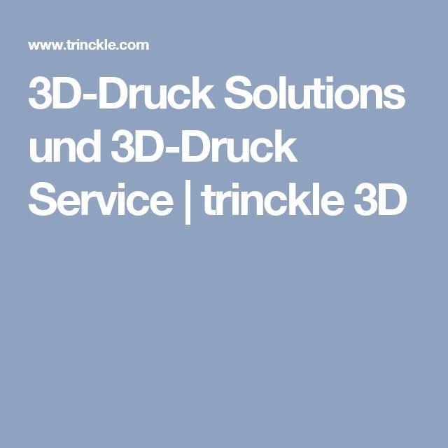 3D-Druck Solutions und 3D-Druck Service | trinckle 3D