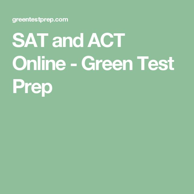 SAT and ACT Online - Green Test Prep