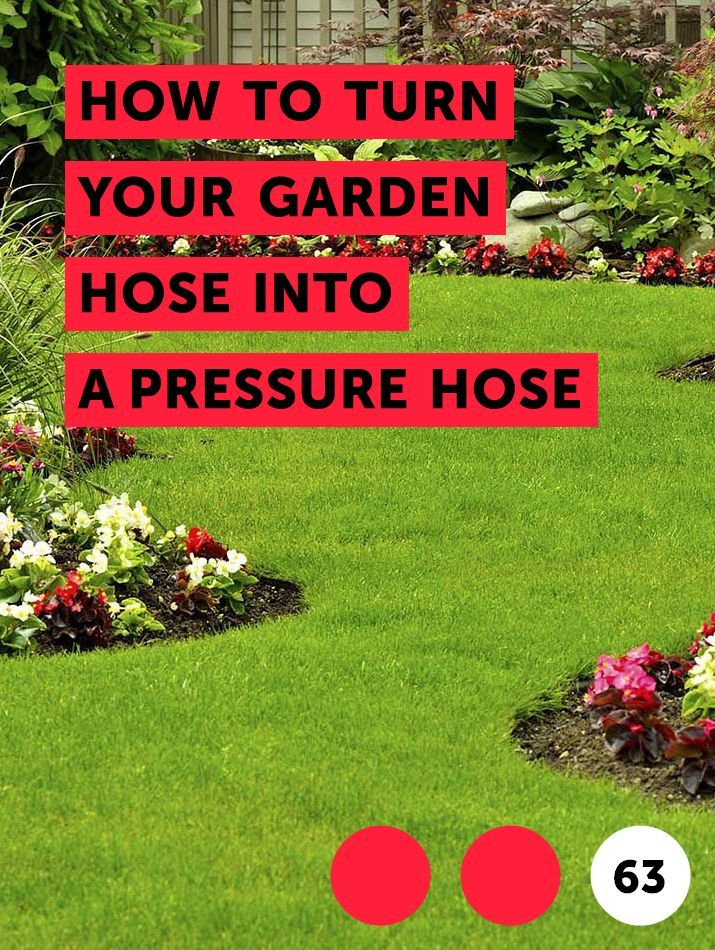 How To Turn Your Garden Hose Into A Pressure Hose Garden Hose Irrigation Pressure Nozzle