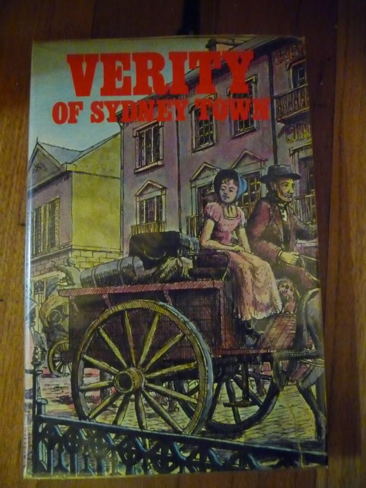 journey-and-destination: Australian Historical Fiction for Primary Age Children - Verity of Sydney Town by Ruth C. Williams