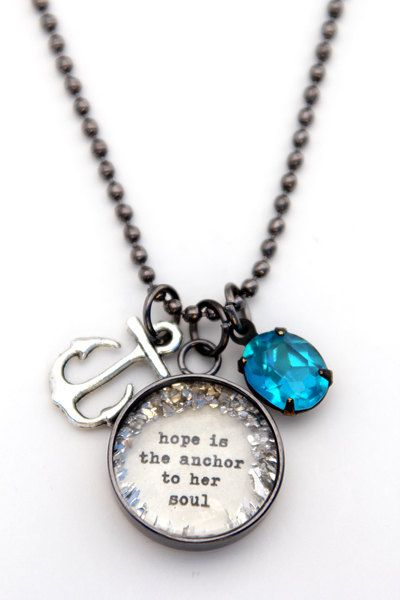 Hope is the anchor to her soul Charm  Necklace by bethquinndesigns, $35.00