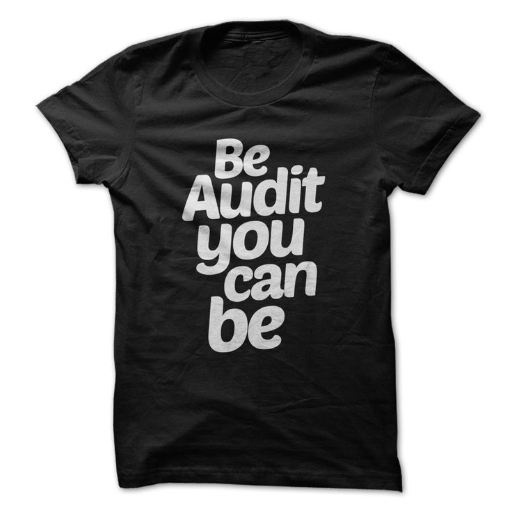 Be Audit You Can Be - Accountant