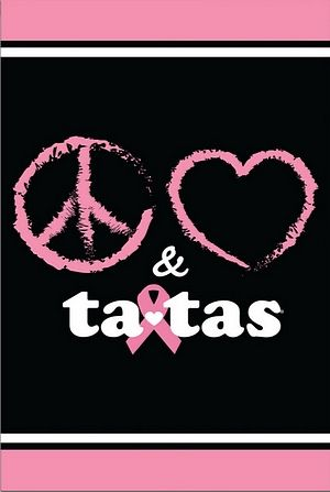 save the tatas   Pink Ribbon Peace Love & TaTa's House Flag