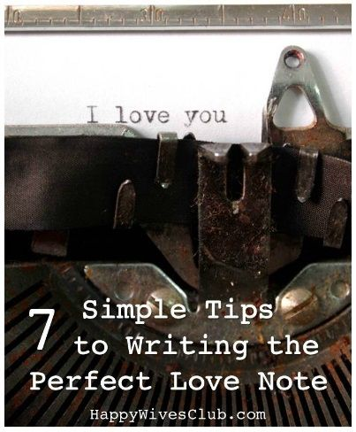 7 Simple Tips to Writing the Perfect Love Note