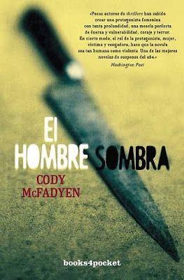 Cody McFadyen: El hombre sombra // 82-34 MCF hom