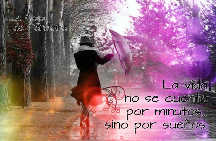 La vida no se cuenta por minutos, sino por sueños...