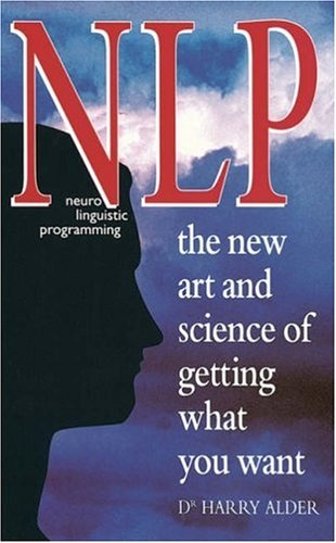 Neural Linguistic Programming  You should check this!This inspiring book is about getting what you want,doing what you want to do, and being what you want to be!