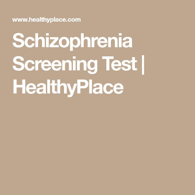 Schizophrenia Screening Test | HealthyPlace