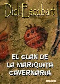 EL CLAN DE LA MARIQUITA CAVERNARIA  Autor: Didí Escobart Edita Stonewall  #LGBTIQ
