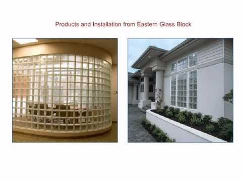 Glass Block from Eastern Glass Block is efficient and economical. Customers  will benefit from features such as light transmission, fire and impact ...