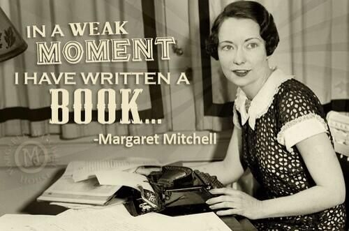 """""""In a weak moment, I have written a book..."""" ~ Margaret Mitchell, author of Gone With The Wind, pictured here at her typewriter."""