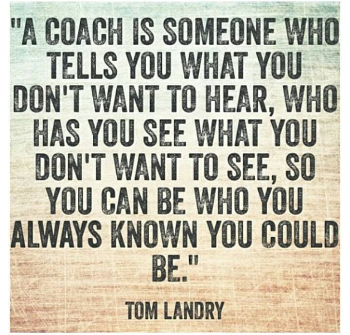 Inspiring Coaching Quotes: 26 Best Images About Coaches Are Great! On Pinterest