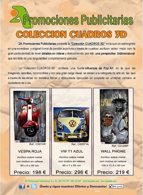 Folleto que recoge toda la colección de Cuadros Pop Art 3D. Cliquee en el link para proceder a su descarga:    http://www.2apublic.com/CATALOGO2A/2AFolletoColeccionCUADROS3D.pdf