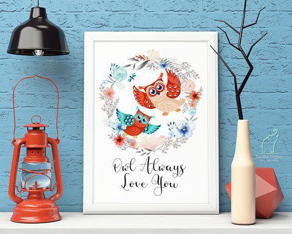 Owl Floral print, Owl Always Love You, Nursery print, Orange and Teal, Blue and Orange print, Kids room Decor, Owl print, Printable