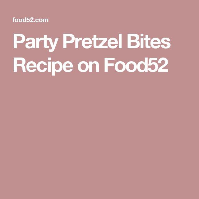 Party Pretzel Bites Recipe on Food52