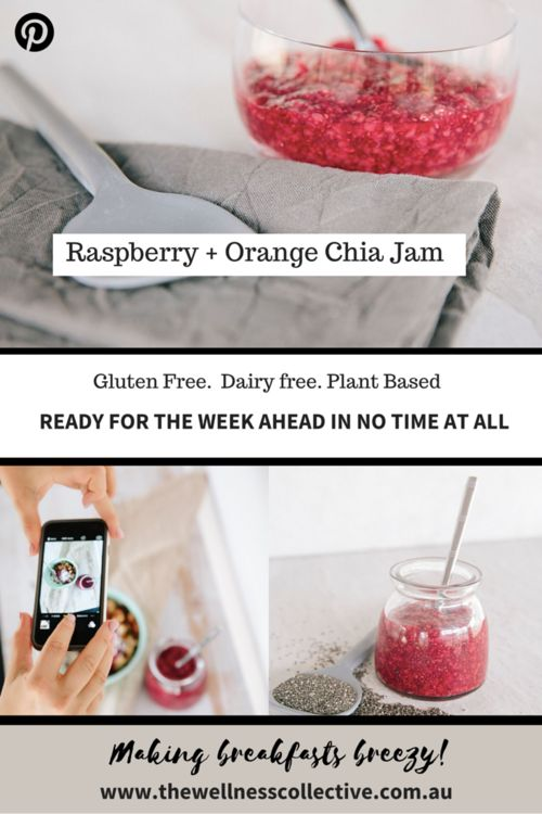 The Wellness Collective ; Raspberry + Orange Chia Jam