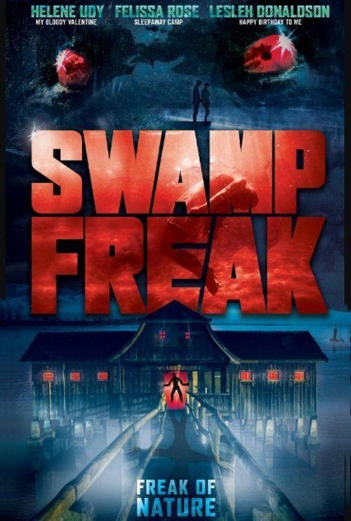 Watch Swamp Freak Full-Movie